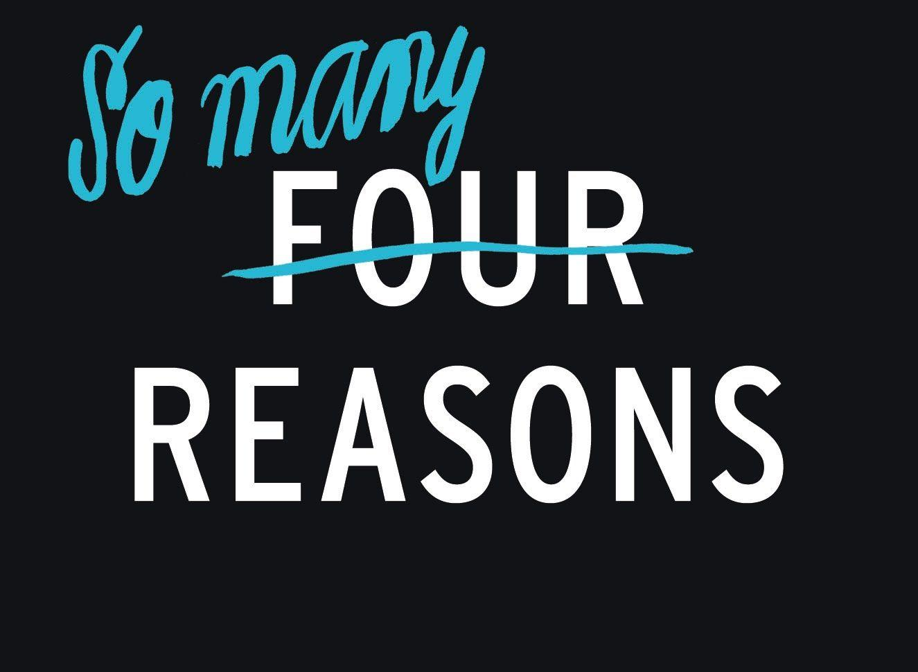 Four Reasons